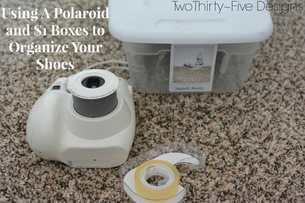 Polaroid & $1 Shoe Organizer