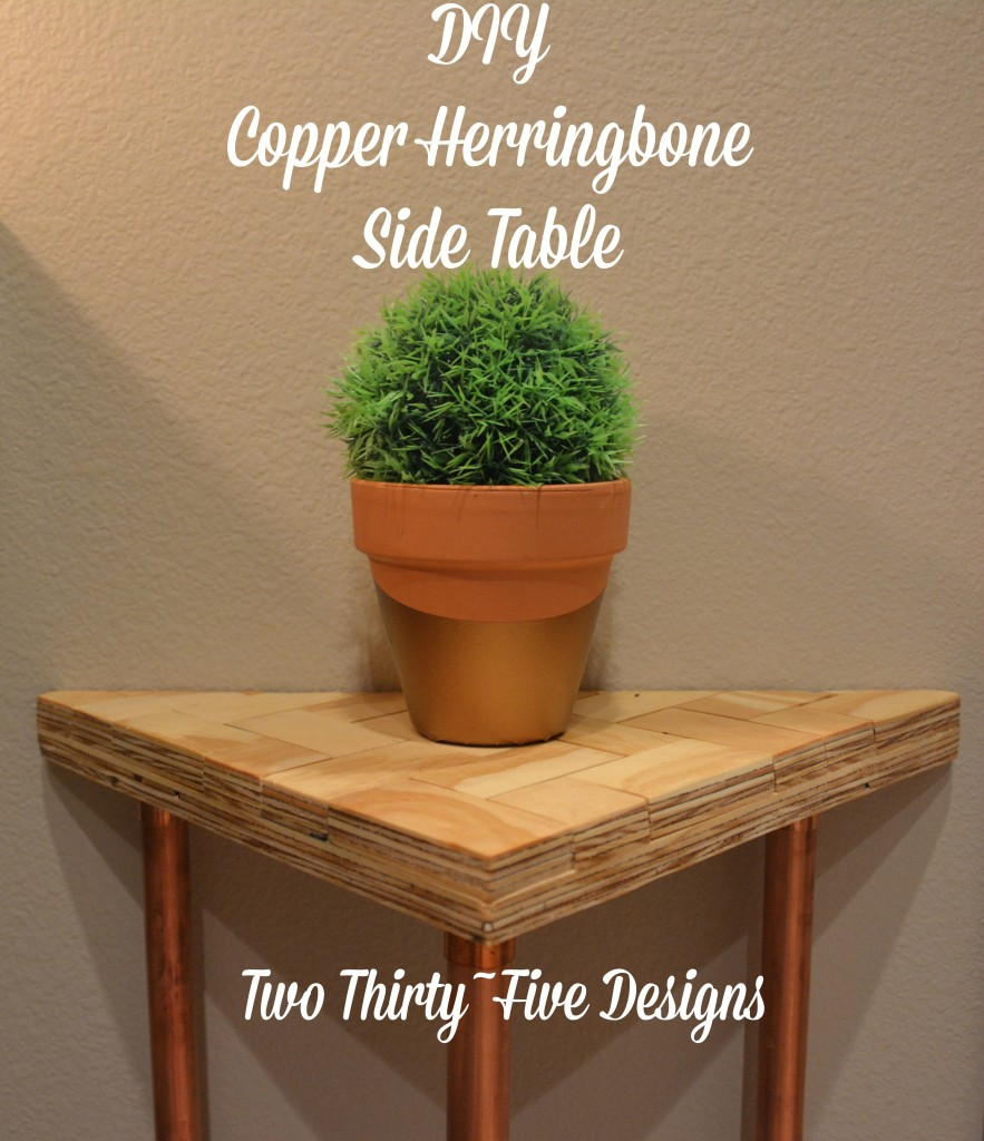 DIY Copper Herringbone Side Tabel TwoThirtyFiveDesigns.com