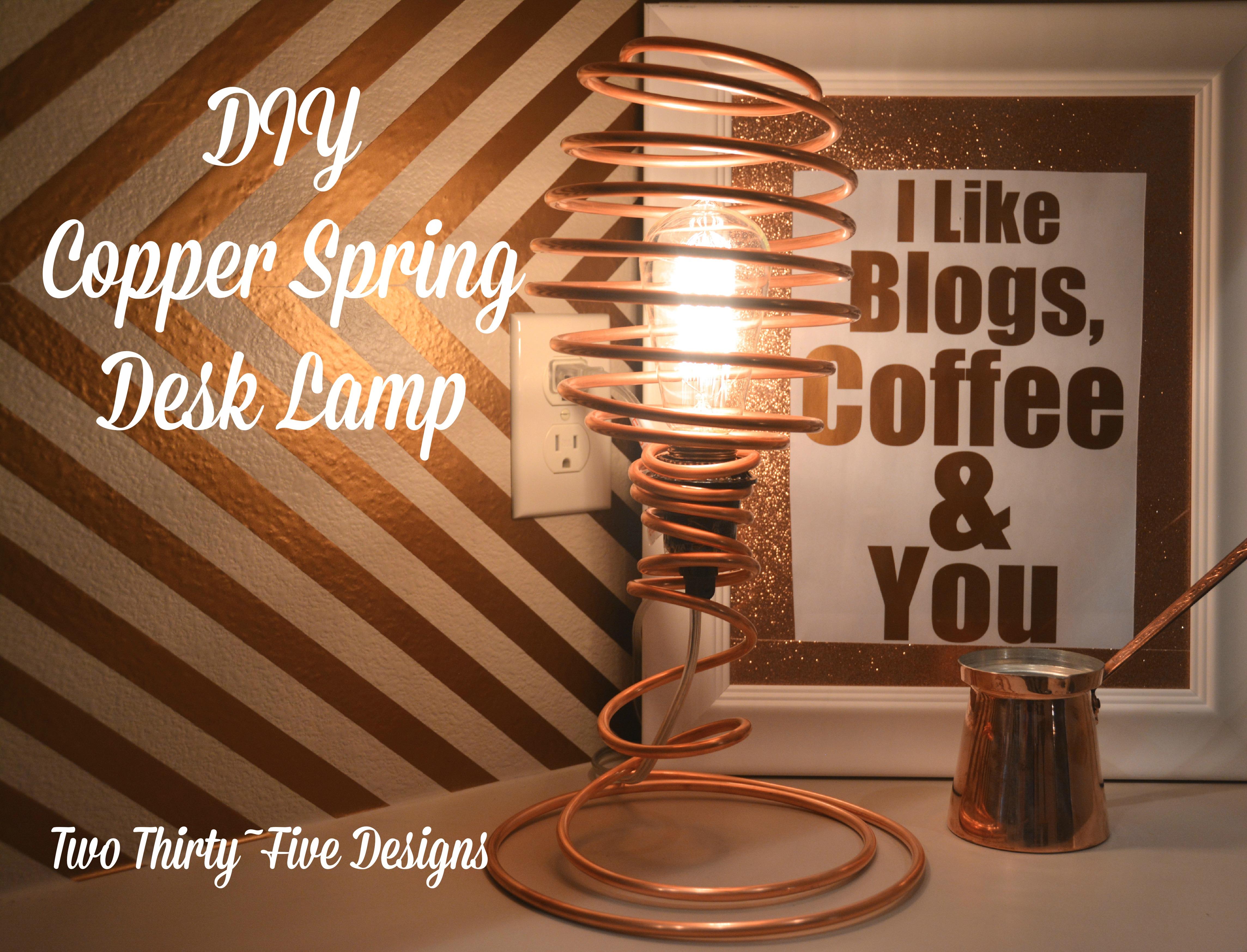 DIY Copper Spring Desk Lamp