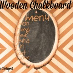 DIY Wooden Chalk Board Menu TwoThirtyFiveDesigns.com