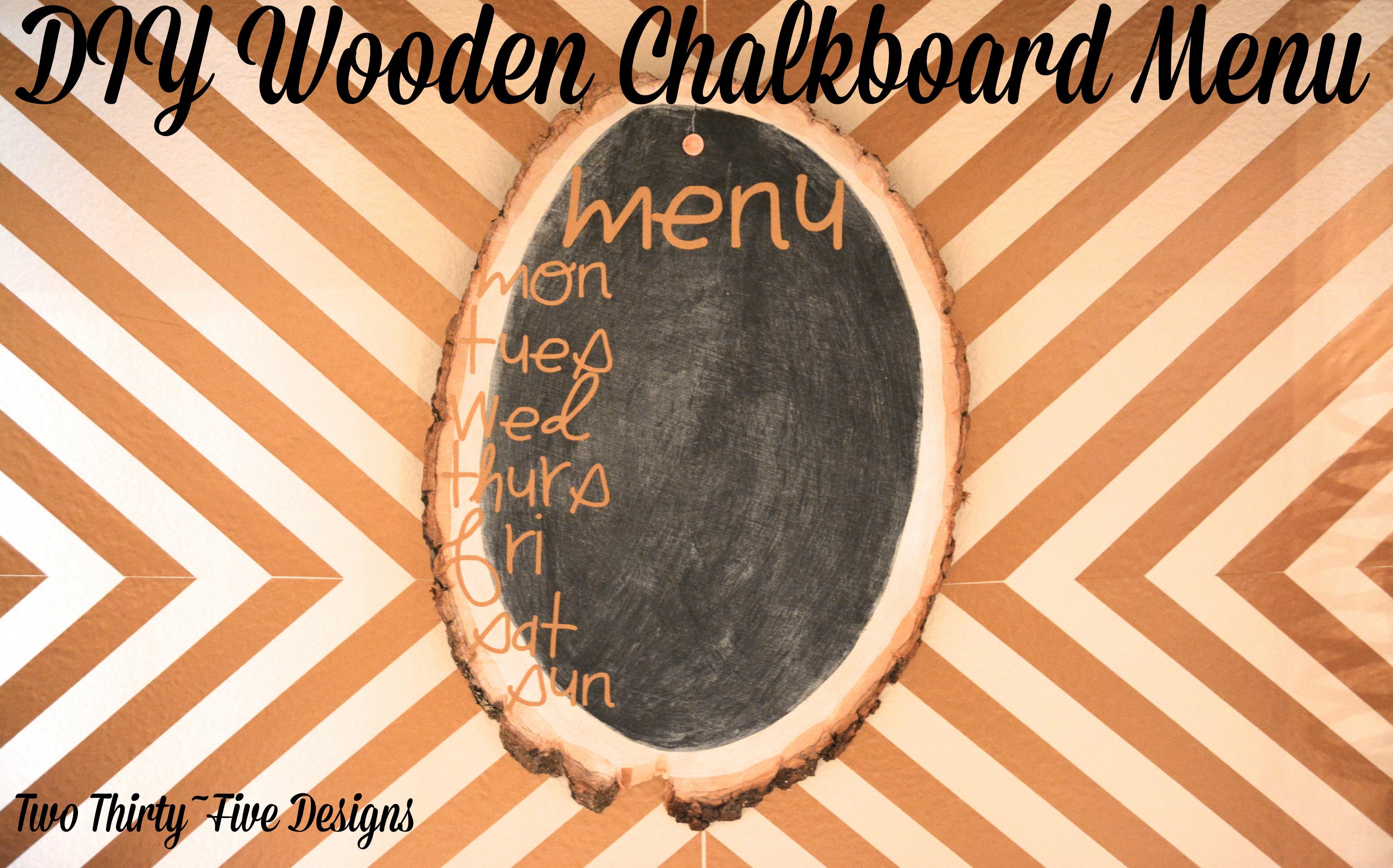 DIY Wooden Chalkboard Menu