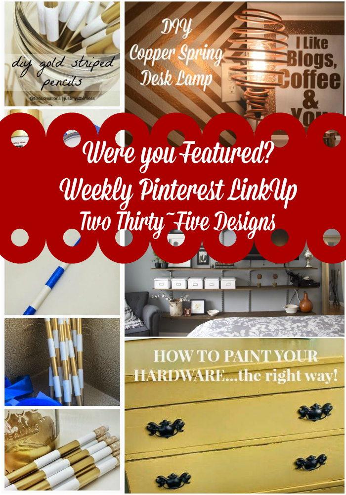 Weekly Pinterest Link Up TwoThirtyFiveDesigns
