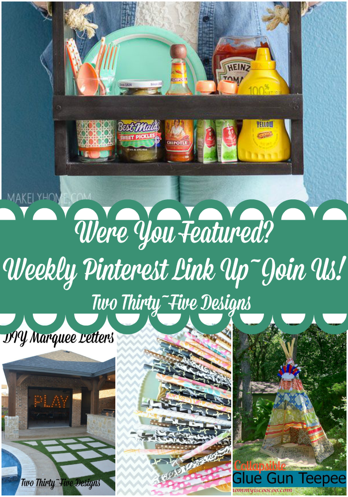 Weekly Pinterest Link Up at TwoThirtyFiveDesigns.com