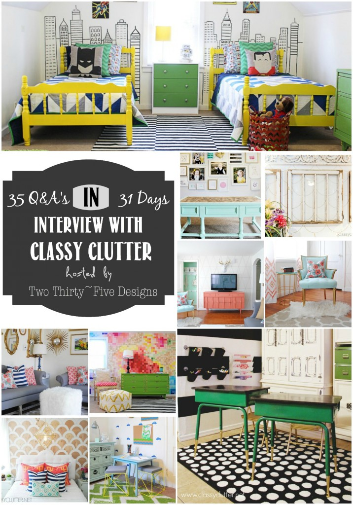 Classy Clutter Interview by Two Thirty~Five Designs