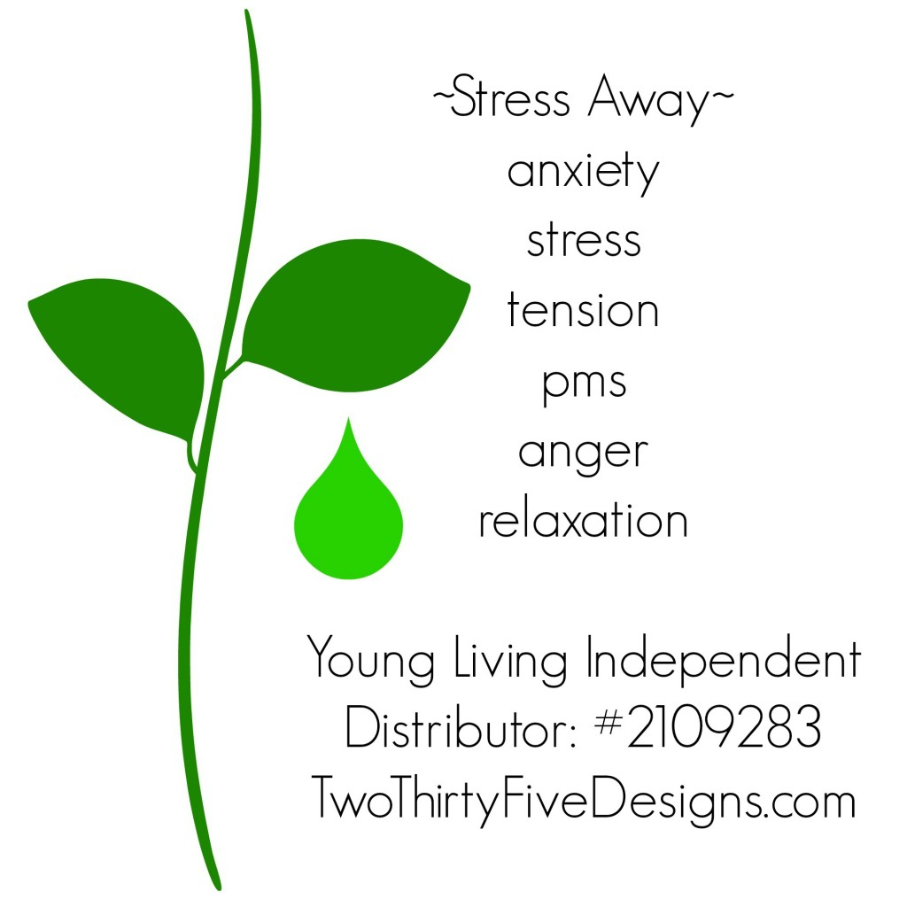 Stress Away Essential Oil Uses by Two Thirty~Five Designs